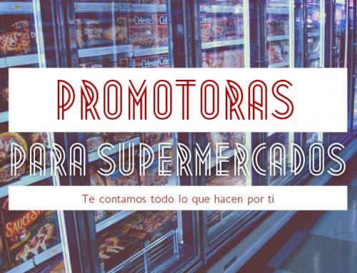 Promotoras para supermercados